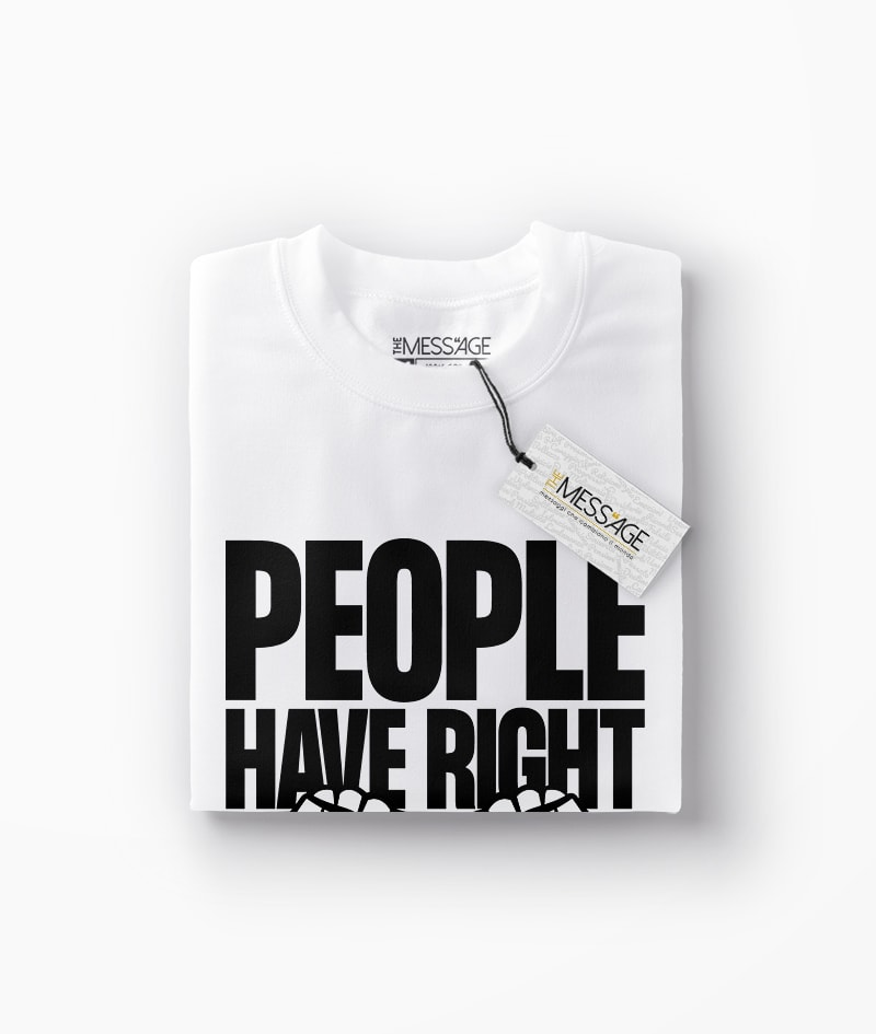 People have right – T-Shirt