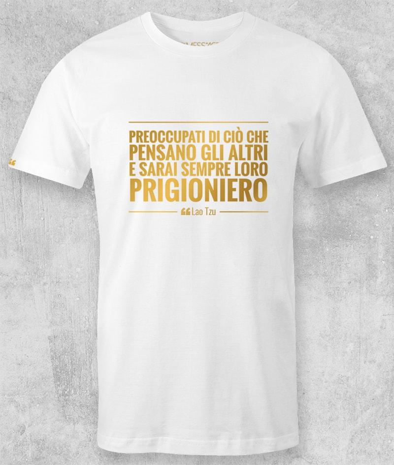 Preoccupati di ciò che pensano gli altri – Lao Tzu T-shirt