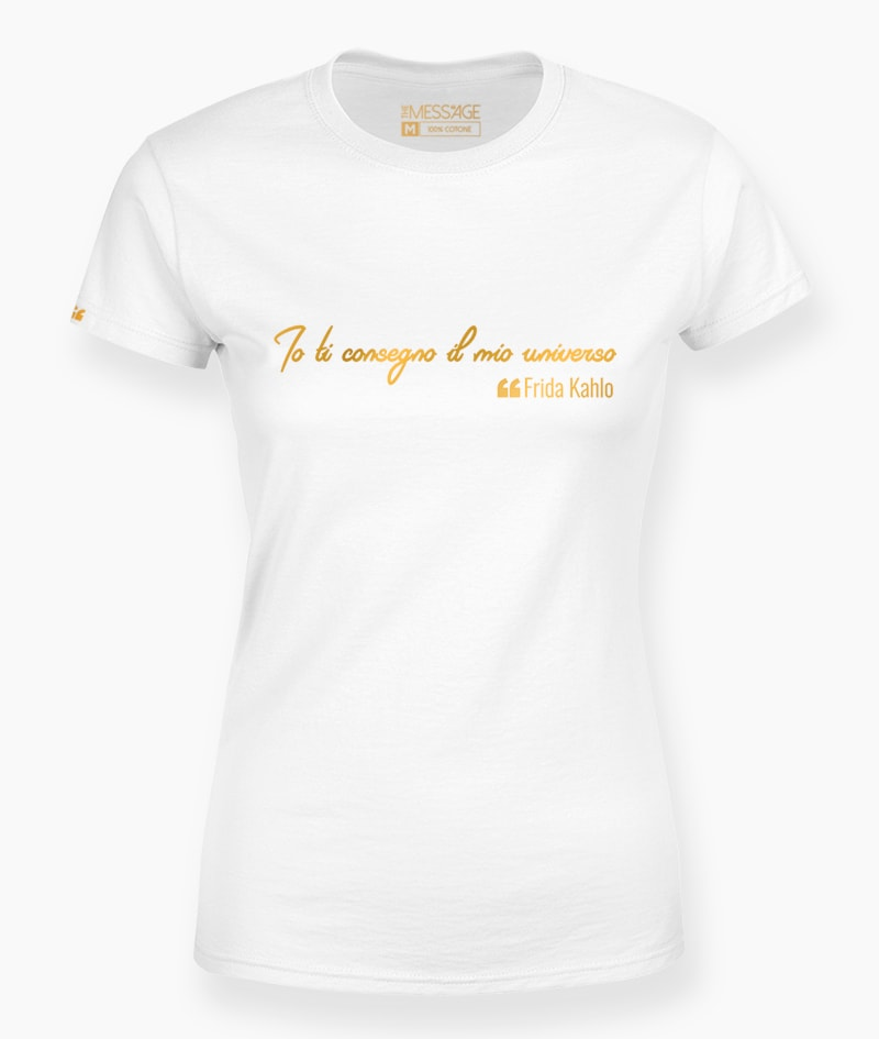 Io ti consegno il mio universo – Frida Kahlo T-Shirt