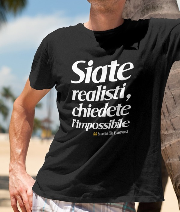 Siate realisti – Che Guevara T-Shirt