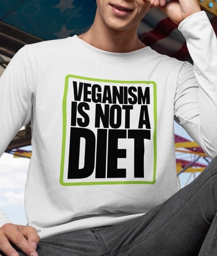 Veganism is not a diet – T-Shirt – Manica lunga