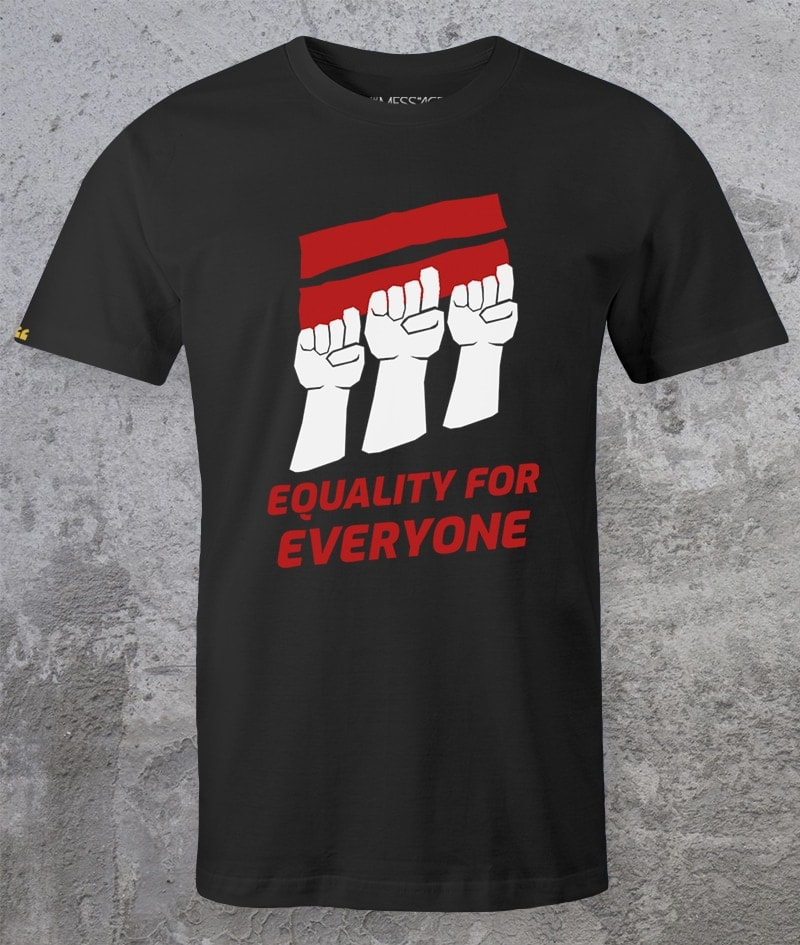 Equality for Everyone – T-Shirt