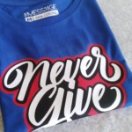 Never Give Up T-Shirt - Mod.2
