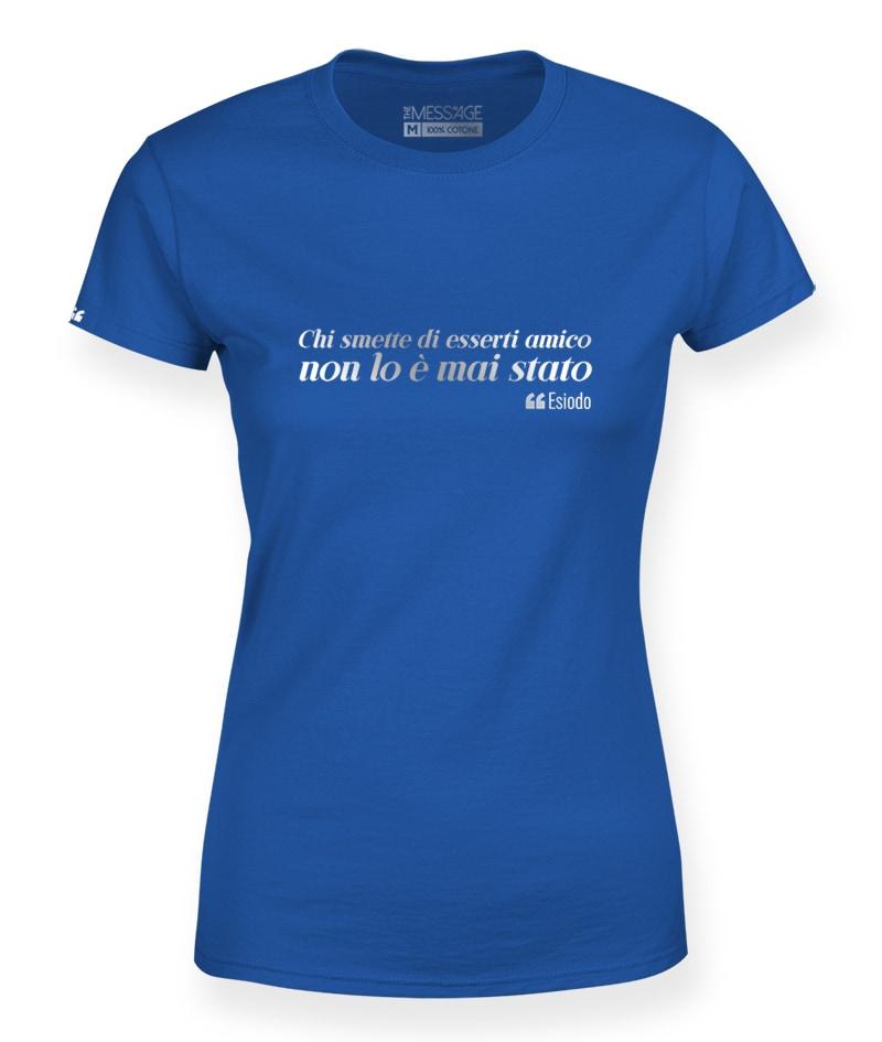 Chi smette di esserti amico – Esiodo T-Shirt