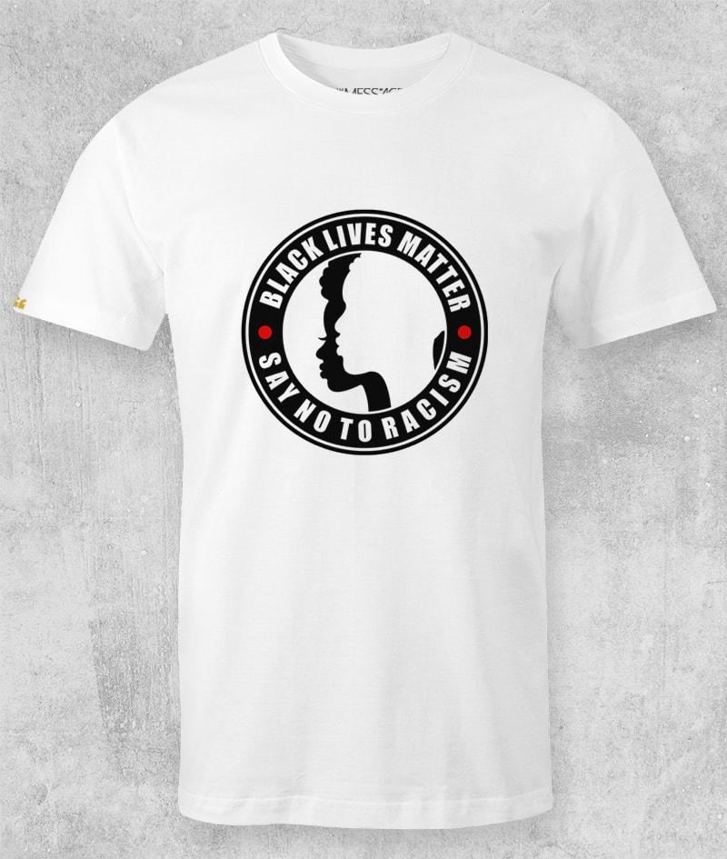 Black Lives Matter T-Shirt – Say No to Racism
