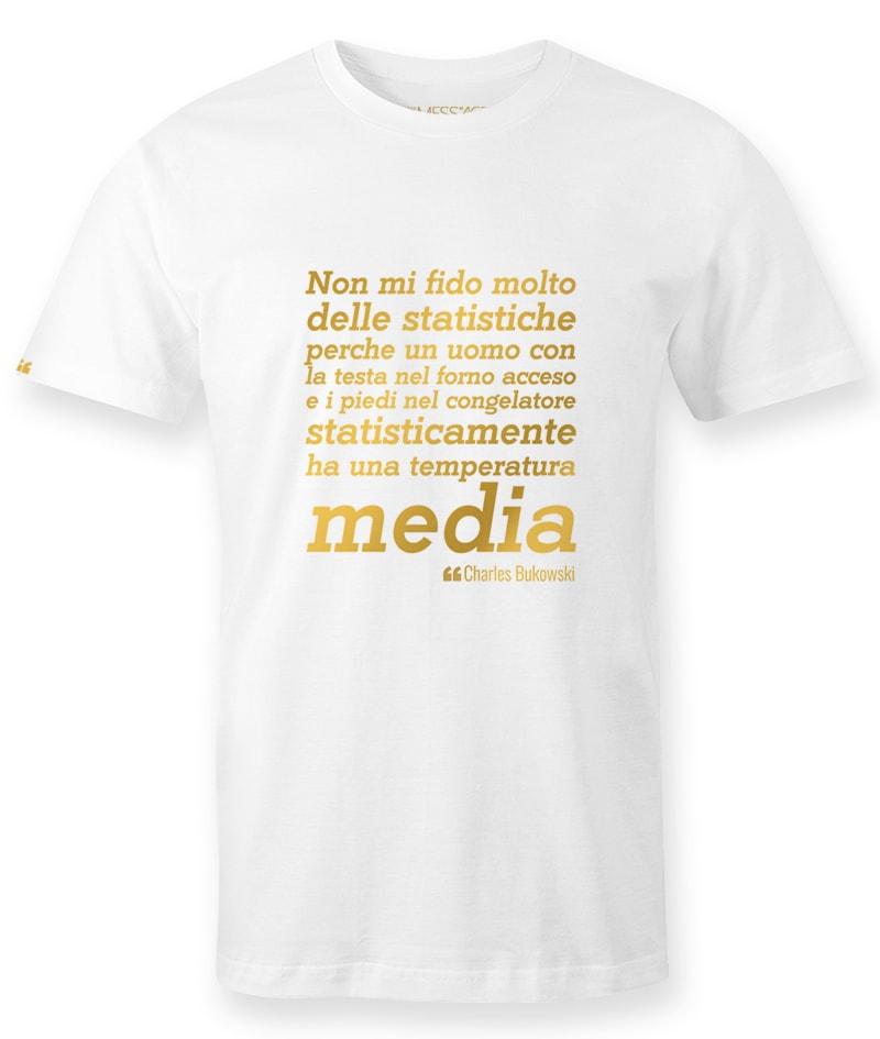 Non mi fido molto delle statistiche – Charles Bukowski T-Shirt