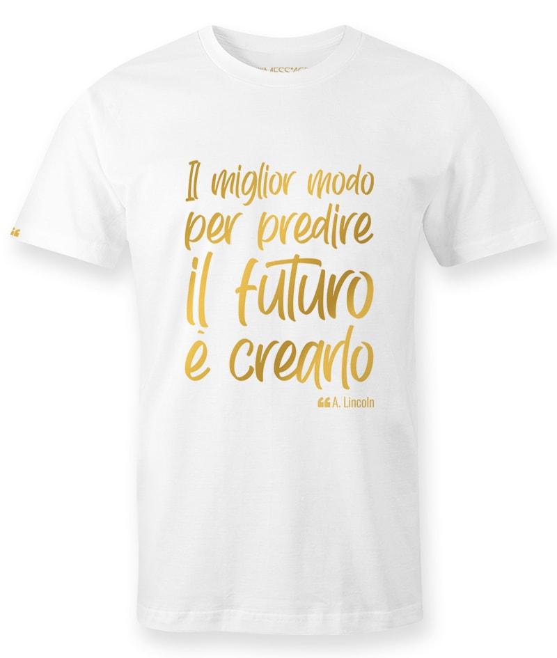Il miglior modo per predire il futuro – Lincoln T-shirt