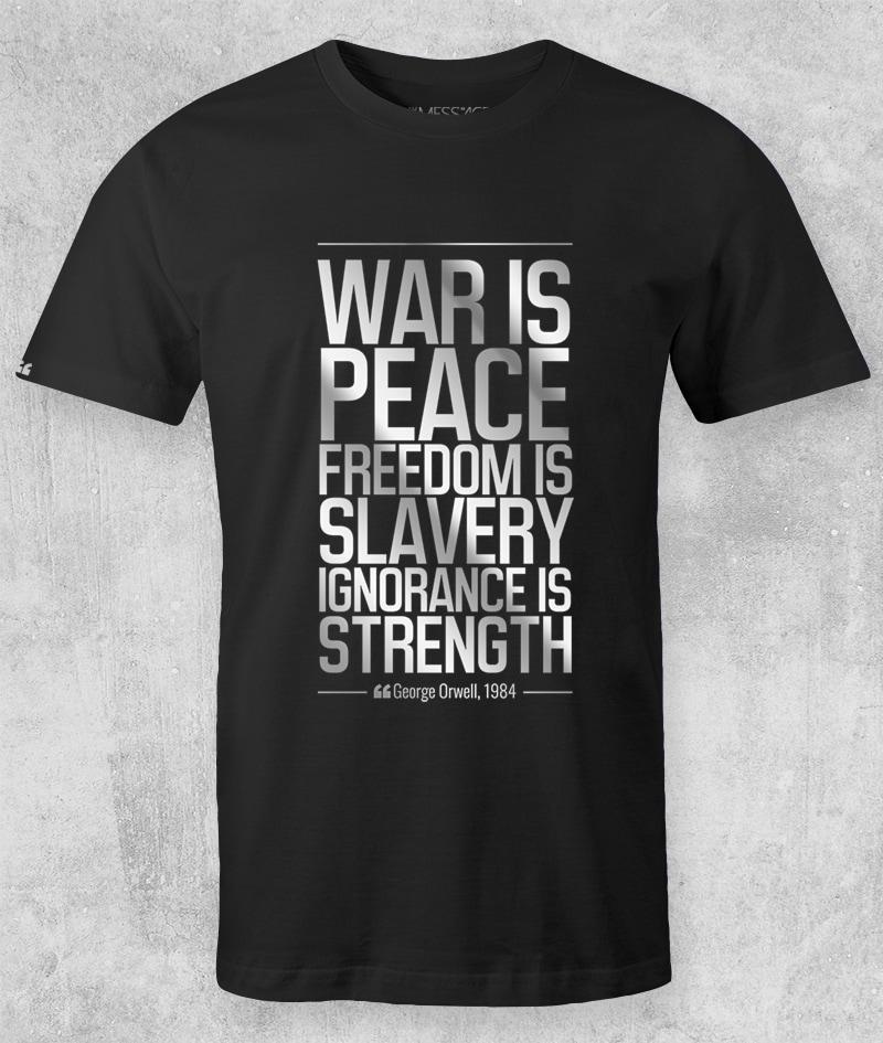 War is peace – George Orwell T-Shirt