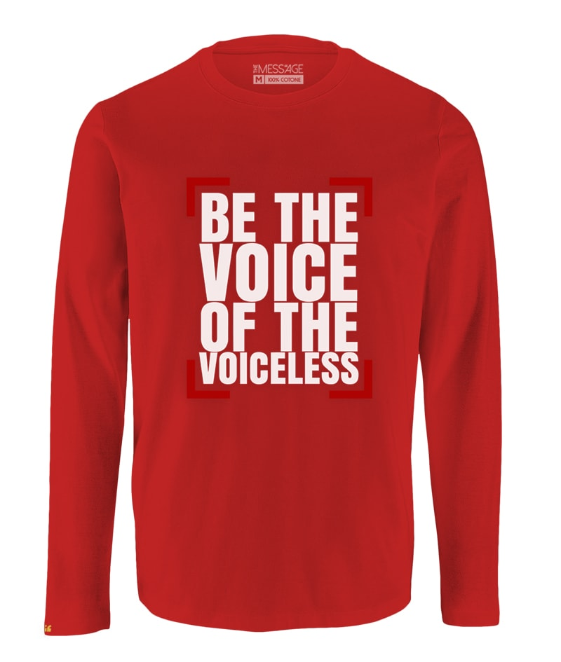 Be the Voice of the Voiceless – T-Shirt Attivismo