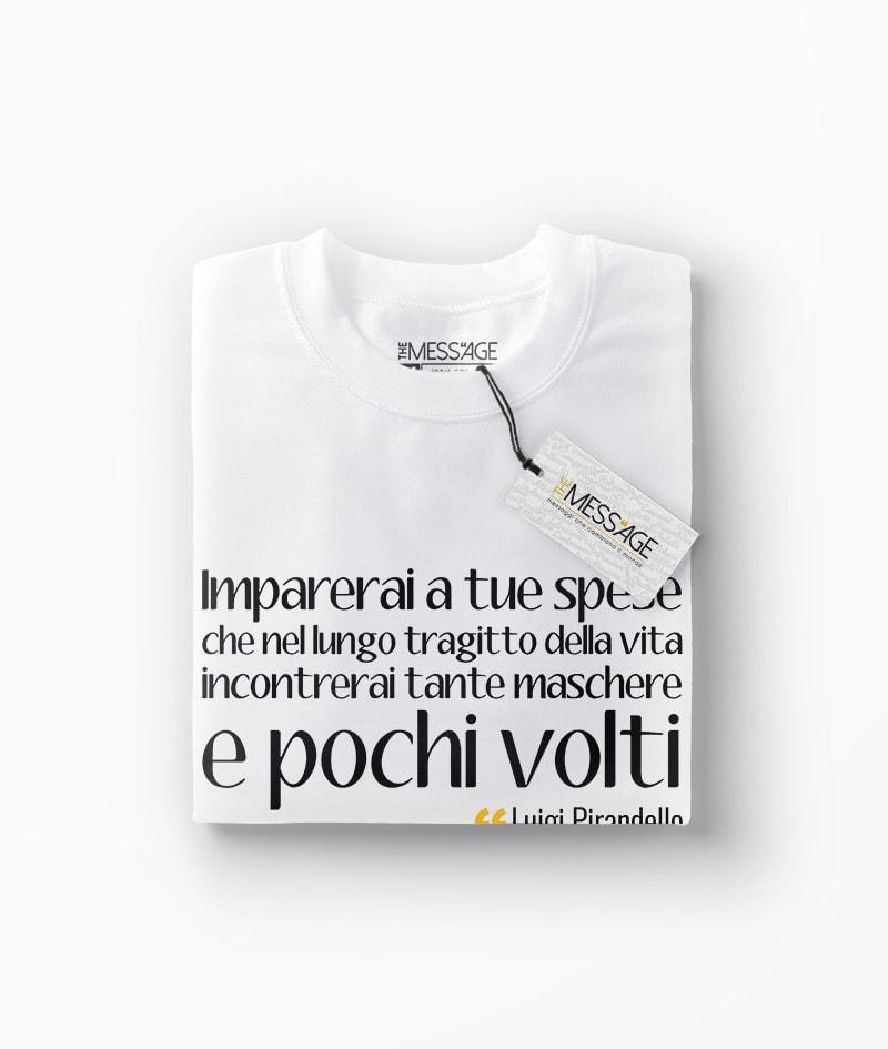 Imparerai a tue spese – Luigi Pirandello T-Shirt