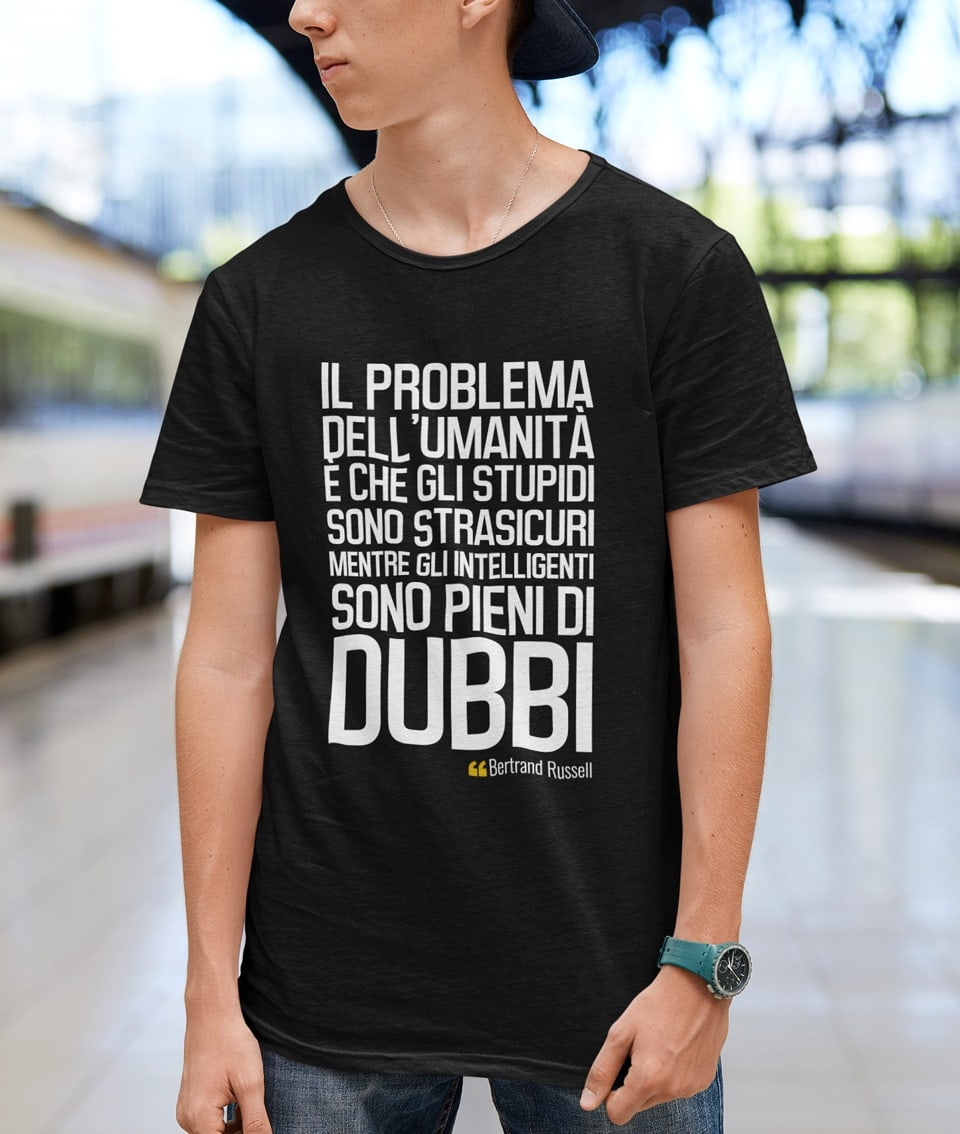 Il problema dell'umanità è che – Bertrand Russell T-Shirt